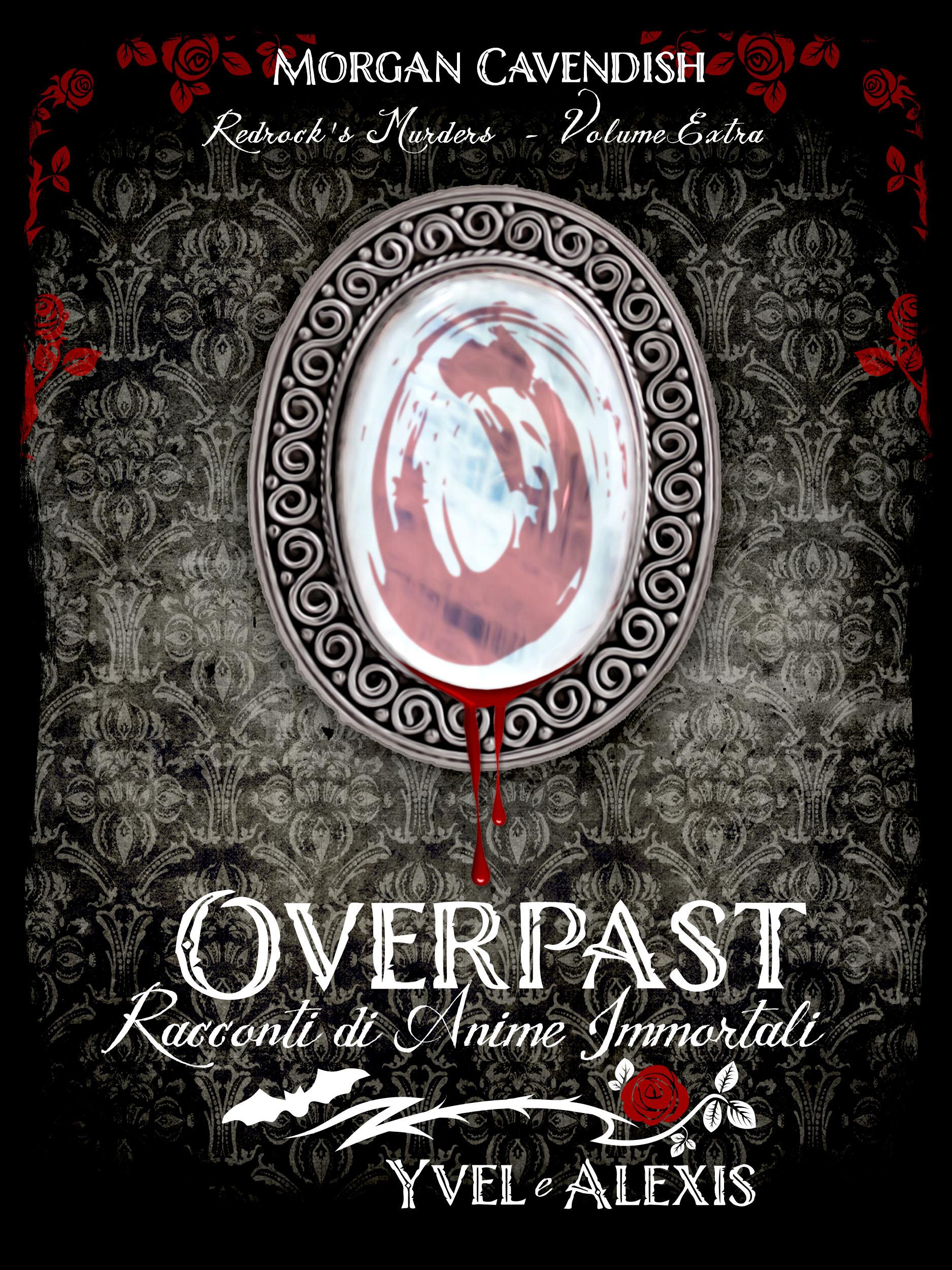 Ally Rose_Overpast Racconti Immortali